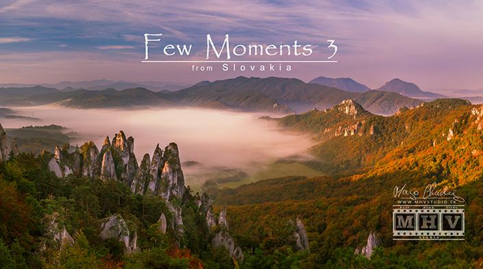 Few Moments 3